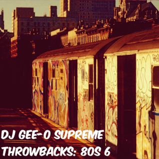 DJ Gee-O Supreme Throwbacks: 80s 6