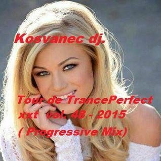 Kosvanec dj. - Tour de TrancePerfect xxt vol.48-2015 (Progressive Mix)