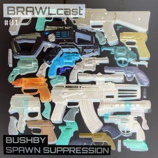 Bushby - Spawn Suppression