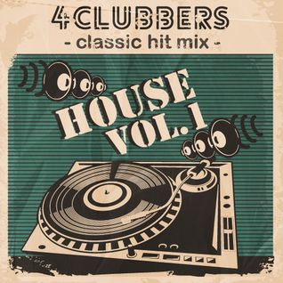 4Clubbers Classic Hit Mix - House vol.1 (2014) CD1