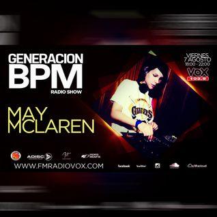 May Mc Laren @ Generacion BPM, at Vox Radio | August 7th, 2015