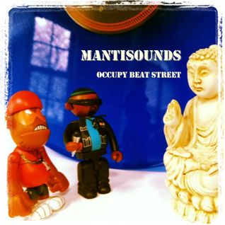 Mantisounds - Occupy Beat Street (Brooklyn Radio Guest Mix)