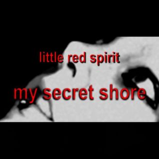 my secret shore: part1: my shore of constant dreaming, where i begin i will end