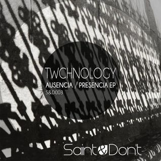 TWCHNOLOGY - Aerial (Original Mix) by Saint & Don´t Music