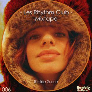 Les Rhythm Club 006 Mixtape  [Dicember 2012]