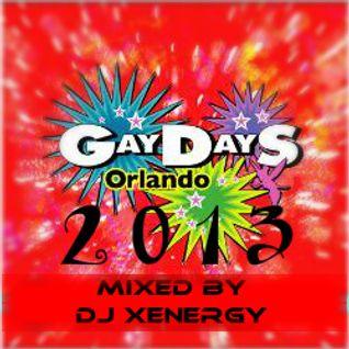 GAY DAYS ORLANDO 2013 - DJ XENERGY (THE FULL MIX) 2.5
