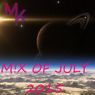 Mix Of July 2015 (Mixed by MARV!N K!M) [+ FREE DOWNLOAD]