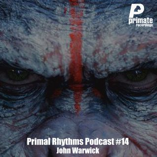 Primate Recordings presents 'Primal Rhythms' Edition 14, featuring John Warwick, includes a 'pure' '