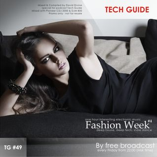 David Divine - Tech Guide #49 (Fashion Week #4)