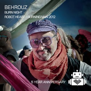 Behrouz live from Robot Heart - Burning Man 2012
