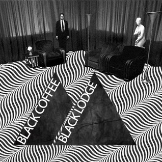 Black Coffee/Black Lodge