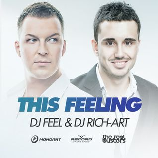 DJ Feel & DJ Rich-Art - This Feeling (Club Extended)
