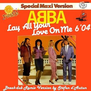 Abba - Lay All Your Love On Me 12'' STF'Love On Me Rmx