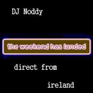 The weekend has landed (dj noddy 2013)