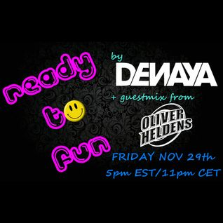 DENAYA - READY TO FUN #012 (Oliver Heldens Guestmix)