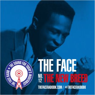 The Face #12: The New Breed 14 September 2014