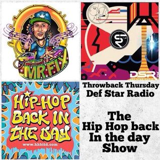 Hip Hop Back in the Day DSR FM - Ep 7 May 19 (MR FIX BIRTHDAY MIX)