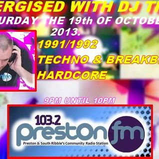 Energised With DJ Tim - 19/10/13/ - 103.2 Preston fm