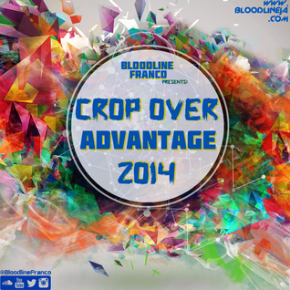 BloodlineFranco - Crop Over Advantage 2014