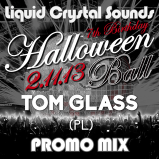 TOM GLASS (PL) - LCS 'Halloween Ball' Promo Mix (November 2013)