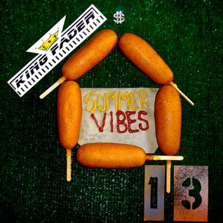King Faders Summer Vibes 13 mixtape