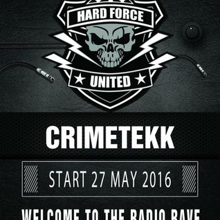CrimeTekk - HFU and Friends Spring Season Radio Rave 27.05.2016