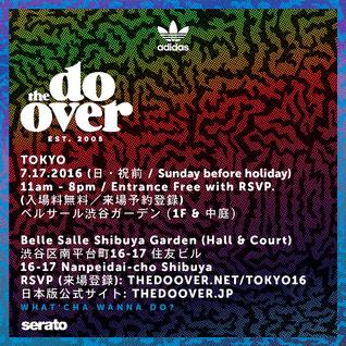 DJ Kentaro - The Do-Over Tokyo - 7.17.16