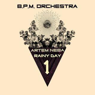 NEBA & RAINY DAY -BPM ORCHESTRA 1