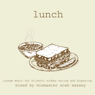 Lunch Mixed By Mixmaster Massey
