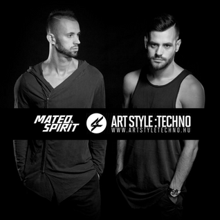 Mateo& Spirit - Art Style Techno Episode 21.