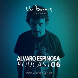Alvaro Espinosa Podcast 06 - Urbans Magazine