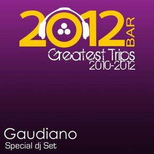 Greatest Trips 2010-2012 (Special DJ Set)