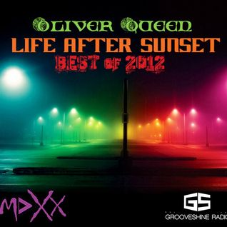 Life After Sunset 047 (Best of 2012) (17.12.2012) with Oliver Queen