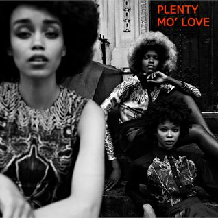 PLENTY MO' LOVE: A Nu Soul Mix