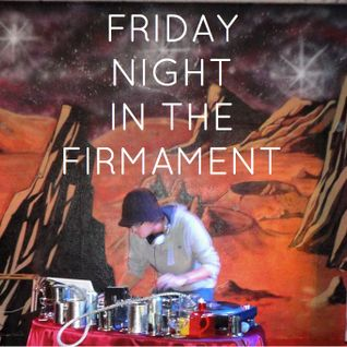 Friday Night In The Firmament - Gravesend / Garage / HipHop / D'n'B / Electro / Brighton