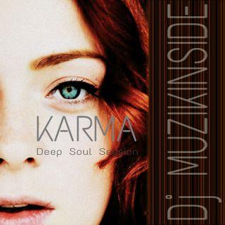Dj Muzikinside - KARMA (Deep N Soul Session)