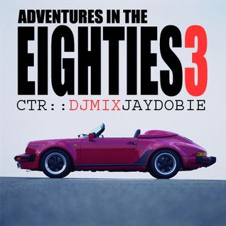 Jay Dobie - Adventures In The Eighties 3