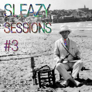 Sleazy Sessions #3