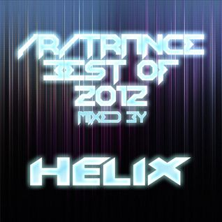 /r/Trance Best of 2012 Mix!