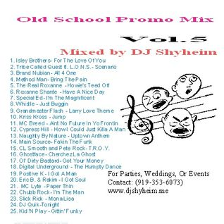 Old School Promo Party Mix Vol.5 mixed by DJ Shyheim