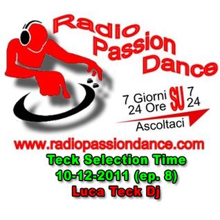 DJ Teck - Teck Selection Time 10-12-2011 (ep. 8)