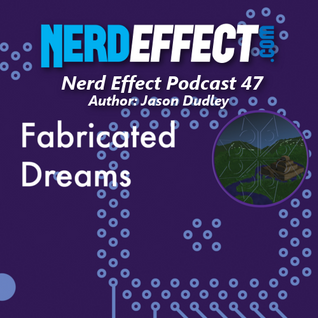 Nerd Effect Podcast 47 - Author: Jason Dudley