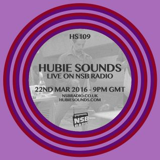 Hubie Sounds 109 - 22nd Mar 2016