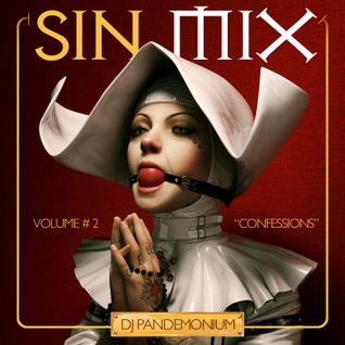 "Sin Mix #2 - ""Confessions"""