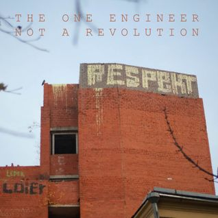 the one engineer - not a revolution