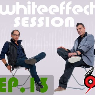 Stroke 69 - Whiteeffect Session - ep 13