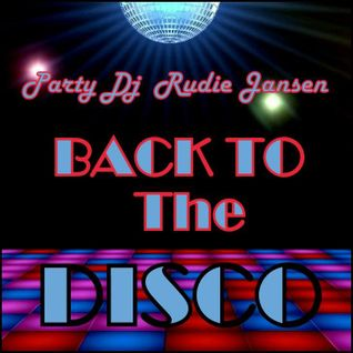 Party DJ Rudie Jansen - Back To The Disco