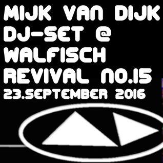 Mijk van Dijk Classic DJ Set at Walfisch Revival Party Berlin, 2016-09-23