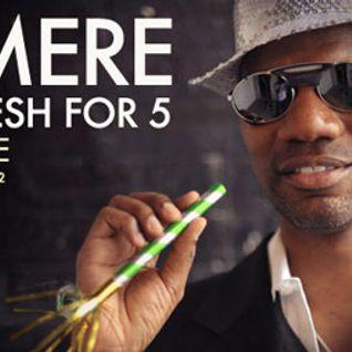 Cajmere - Cajmere's Funky Fresh For 5 (16-03-2012)