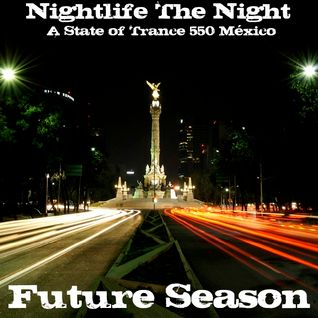 .::: Nightlife The Night :::.::: Mixed by Future Season :::.